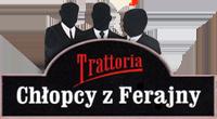 Chłopcy z Ferajny – Trattoria – Tarnobrzeg